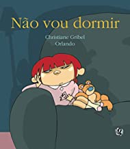 Escritora: Christiane Gribel Ilustrador: Orlando Editora: Global