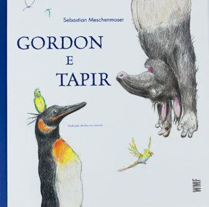 Livros para dormir para crianças de 3 a 5 anos: Capa de Gordon e Tapir