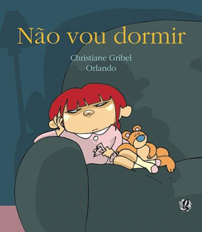 Livros para festa do pijama 0 a 2 anos: Não vou dormir