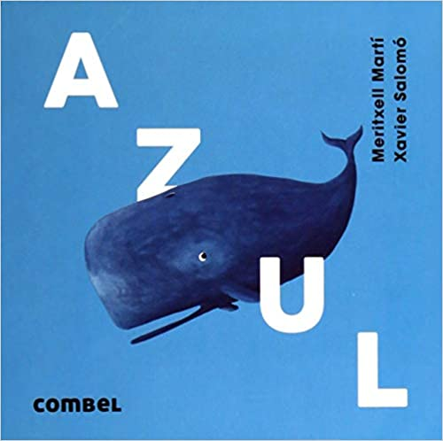 Livros para a quarentena Azul Meritxell Martí e Xavier Salomó Editora Jujuba