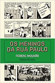 clássicos da literatura infantil: meninos da rua paulo