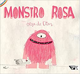 Livros de monstros: monstro rosa. Olga de Dios