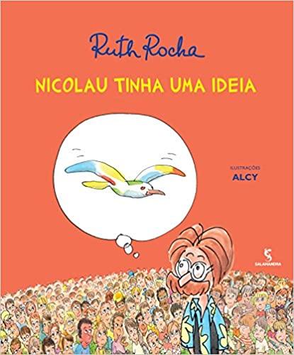 livros que incentivam a criatividade das crianças de 3 a 5 anos: nicolau tinha uma ideia Ruth Rocha