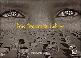 Livros para crianças de 10 anos: Dois meninos de kakuma