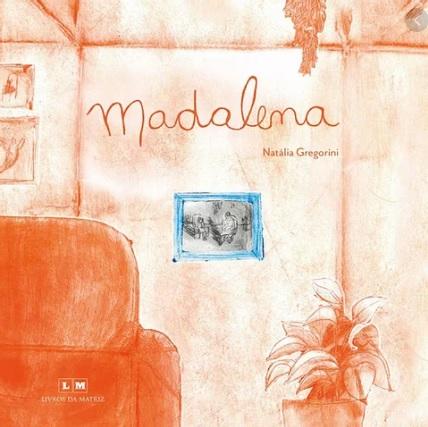 Livros infantis com avós: Madalena dicas de livros para presente