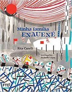 livros para crianças de 9 anos: minha familia enauene