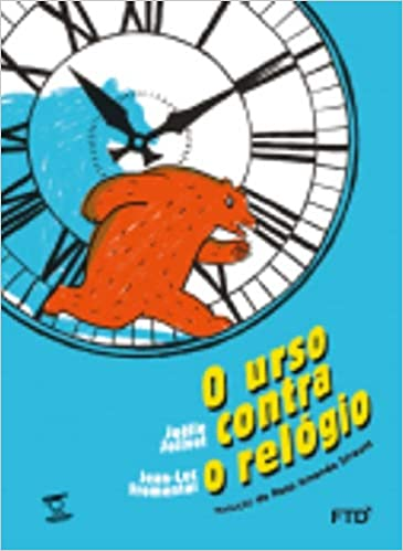 títulos de livros infantis: o urso contra o relógio