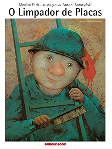 Sugestões de livros infantis para quem está cansado de ler sempre os mesmos livros com as crianças: O limpador de placas, Brinque-Book