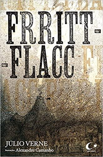 Livros com histórias assustadoras para contar no escuro: Frritt-flacc - Júlio Verne - Alexandre Camanho