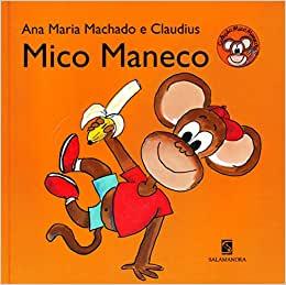 Livros da Ana Maria Machado - Mico Maneco