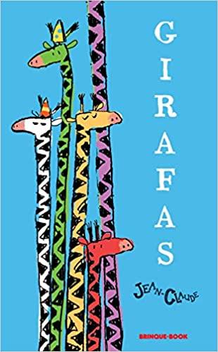 Girafas (autor Jean-Claude Alphen, editora Brinque-Book)