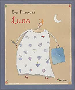 Luas (autora Eva Furnari, editora Moderna)