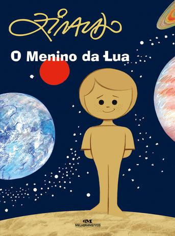 Livros do Ziraldo - O Menino da Lua, série Os meninos dos planetas da editora Melhoramentos