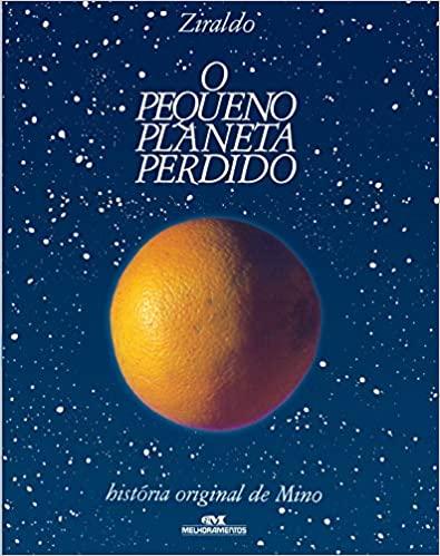 Livros do Ziraldo - capa do livro O pequeno planeta perdido da editora Melhoramentos