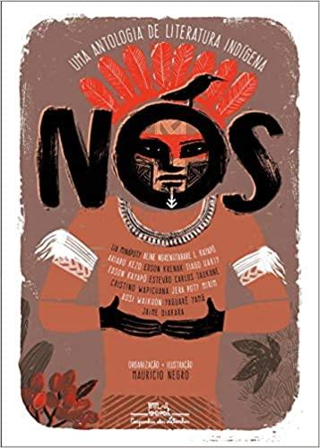 Livros maravilhosos para ler com crianças de 9 a 12 anos. Capa do livro Nós, uma antologia de literatura indígena