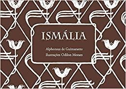 Livros maravilhosos para ler. Capa do livro Ismália do autor Alphonsus de Guimaraens e Odilon Moraes
