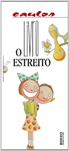 O livro estreito (autor Caulos, editora Rocco).