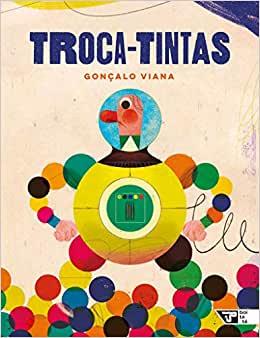 livros infantis para a leitura: Livros sobre livros. Capa do livro troca tintas