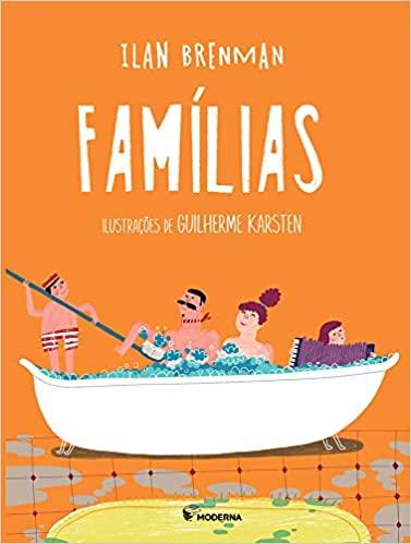 Pequenos leitores. Capa do livro Famílias do Ilan Brenman e Guilherme Karsten