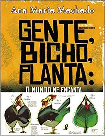 indicação de livros - capa do livro Gente, bicho, planta, o mundo me encanta da editora Global