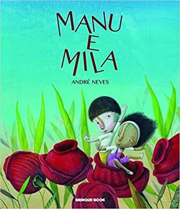 indicação de livros: Manu e Mila - Autor André Neves