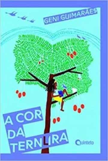 A cor da ternura (autora Geni Guimarães, editora FTD)