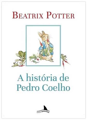 Rotina do sono: A história de Pedro Coelho. Beatrix Potter