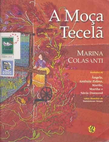 Rotina do sono das crianças de 9 a 12 anos: Capa do livro a moça tecelã a escritora Marina Colasanti