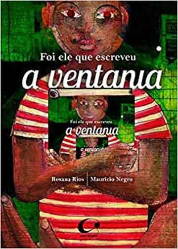 Foi ele que escreveu a ventania (escritora Rosana Rios, ilustrações Maurício Negro, editora Pulo do Gato)