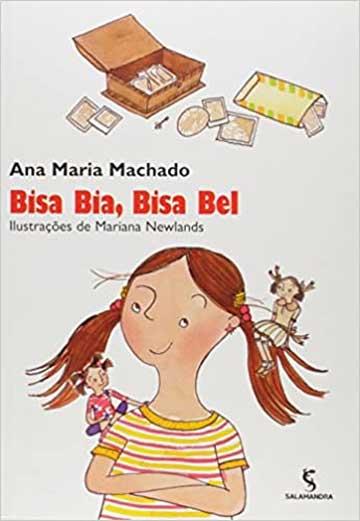 Livros da Ana Maria Machado: capa do livro Bisa Bia, Bisa Bel - obras da Ana Maria Machado