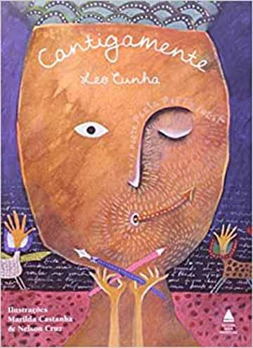 Livros de poesia infantil: cantigamente - Leo cunha, Marilda Castanha