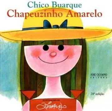Livros com a chapeuzinho vermelho: chapeuzinho amarelo chico buarque ziraldo