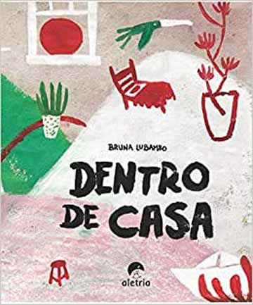 Dentro de casa (autora Bruna Lubambo, editora Aletria)