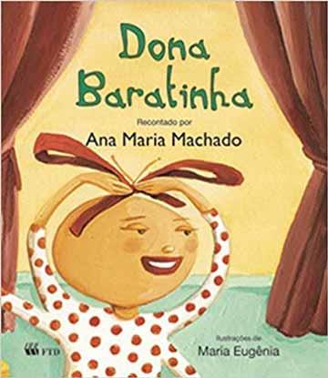 Livros da Ana Maria Machado: foto da capa do livro Dona Baratinha da editora FTD. Histórias de Ana Maria Machado