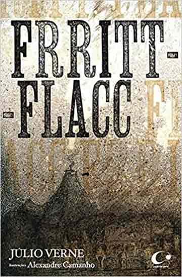 Indicação de livros: Frritt-flacc - Júlio Verne - Alexandre Camanho