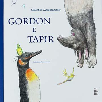 livros para pensar sobre diferentes pontos de vista: Capa de Gordon e Tapir