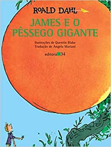 Rotina do sono: livros para dormir para crianças de 9 a 12 anos: james e o pêssego gigante do escritor Roald Dahl