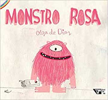 Monstro Rosa (autora Olga de Dios, editora Boitatá)