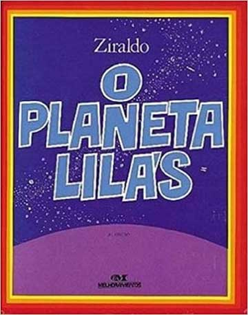 Livros do Ziraldo - capa do livro O Pequeno Planeta Lilás da editora Melhoramentos
