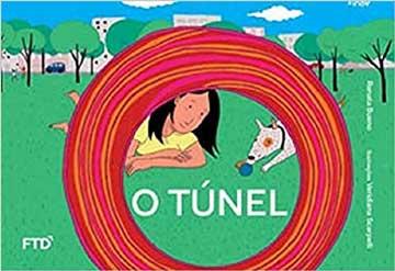 Livros de tirar o fôlego. Capa do livro infantil O túnel
