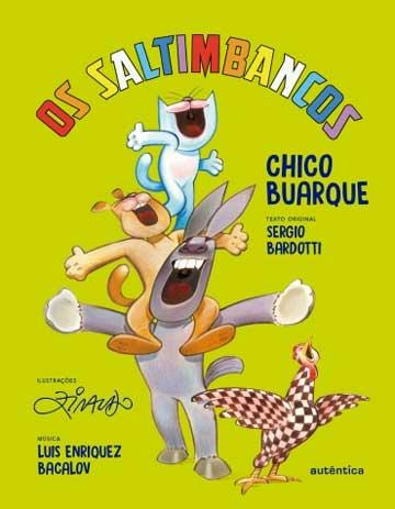Livros do Ziraldo: capa do livro Os saltimbancos do cantor Chico Buarque