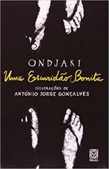 Representatividade negra. Capa do livro uma escuridão bonita do autor Ondjaki, editora Pallas